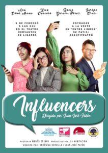 Influencers. Nuestra obra de teatro disponible en contratación.